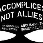 Accomplices Not Allies: Abolishing the Ally Industrial Complex